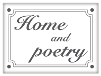 HOME & POETRY